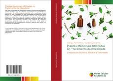 Bookcover of Plantas Medicinais Utilizadas no Tratamento da Obesidade
