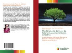 Monitoramento de Focos de Calor em Assentamentos da Amazônia kitap kapağı