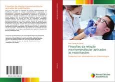 Bookcover of Filosofias da relação maxilomandibular aplicadas às reabilitações