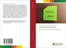 Bookcover of Produção Audiovisual