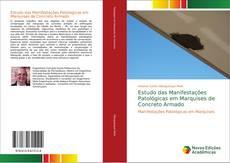 Estudo das Manifestações Patológicas em Marquises de Concreto Armado kitap kapağı