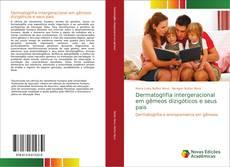 Capa do livro de Dermatoglifia intergeracional em gêmeos dizigóticos e seus pais