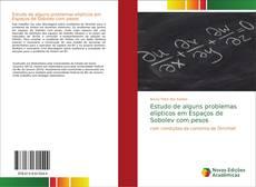 Capa do livro de Estudo de alguns problemas elípticos em Espaços de Sobolev com pesos
