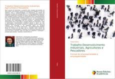 Couverture de Trabalho Desenvolvimento Industriais, Agricultores e Pescadores