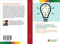 Borítókép a  A proposta pedagógica da Educação de Jovens e Adultos, Foco em FÍSICA - hoz