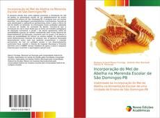 Incorporação do Mel de Abelha na Merenda Escolar de São Domingos-PB kitap kapağı