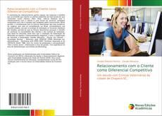 Bookcover of Relacionamento com o Cliente como Diferencial Competitivo