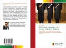 Bookcover of O Direito à Educação e o Acesso ao Ensino Superior