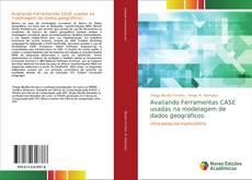 Bookcover of Avaliando Ferramentas CASE usadas na modelagem de dados geográficos: