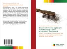 Capa do livro de Desenvolvimento loção com nanotecnologia para tratamento de alopecia
