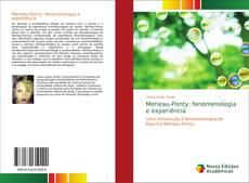 Capa do livro de Merleau-Ponty: fenomenologia e experiência