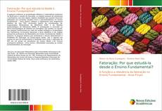 Bookcover of Fatoração: Por que estudá-la desde o Ensino Fundamental?