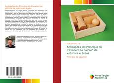 Copertina di Aplicações do Princípio de Cavalieri ao cálculo de volumes e áreas