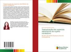 Capa do livro de Teatralização dos aspectos identitários do sujeito nordestino