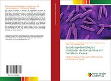 Estudo epidemiológico molecular da Hanseníase em Fortaleza, Ceará的封面