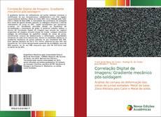 Capa do livro de Correlação Digital de Imagens: Gradiente mecânico pós-soldagem
