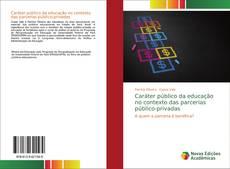Copertina di Caráter público da educação no contexto das parcerias público-privadas