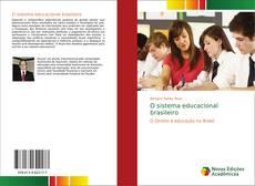 Couverture de O sistema educacional brasileiro
