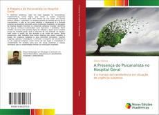 Bookcover of A Presença do Psicanalista no Hospital Geral