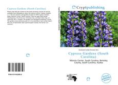 Bookcover of Cypress Gardens (South Carolina)