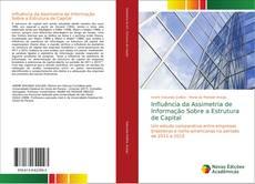 Influência da Assimetria de Informação Sobre a Estrutura de Capital kitap kapağı