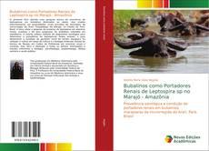 Portada del libro de Bubalinos como Portadores Renais de Leptospira sp no Marajó - Amazônia