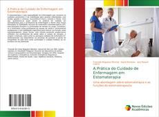 A Prática do Cuidado de Enfermagem em Estomaterapia kitap kapağı