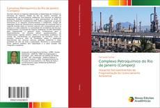 Capa do livro de Complexo Petroquímico do Rio de Janeiro (Comperj)