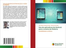 Uso de aplicativos de Android para o ensino de História kitap kapağı