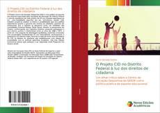 O Projeto CID no Distrito Federal à luz dos direitos de cidadania的封面