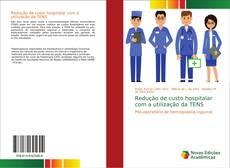 Borítókép a  Redução de custo hospitalar com a utilização da TENS - hoz