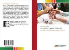 Capa do livro de Interação creche e família