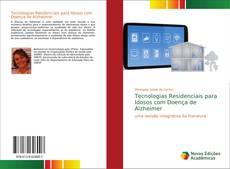 Bookcover of Tecnologias Residenciais para Idosos com Doença de Alzheimer