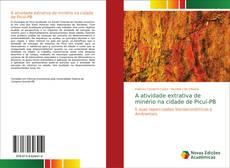 Copertina di A atividade extrativa de minério na cidade de Picuí-PB