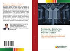 Capa do livro de Resseguro e Estrutura de Capital na Indústria de Seguros no Brasil