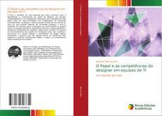 Обложка O Papel e as competências do designer em equipes de TI