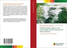 Bookcover of Fotobiorreator opaco com iluminação interna através de fibras ópticas