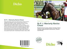 Bookcover of Dr P. J. Moriarty Novice Chase
