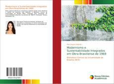Portada del libro de Modernismo e Sustentabilidade Integrados em Obra Brasiliense de 1969