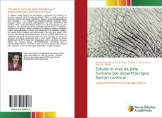 Bookcover of Estudo in vivo da pele humana por espectroscopia Raman confocal: