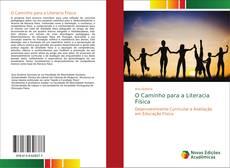 Bookcover of O Caminho para a Literacia Física