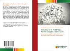 Percepções e Reflexões: Administração e Sociedade kitap kapağı