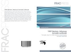 Bookcover of 1997 Benton, Arkansas tornado outbreak