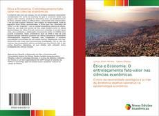 Обложка Ética e Economia: O entrelaçamento fato-valor nas ciências econômicas