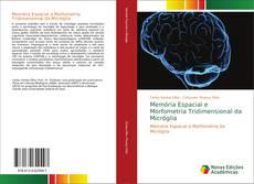 Buchcover von Memória Espacial e Morfometria Tridimensional da Micróglia