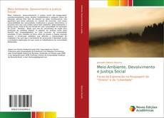 Borítókép a  Meio Ambiente, Desenvolvimento e Justiça Social - hoz