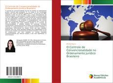 O Controle de Convencionalidade no Ordenamento Jurídico Brasileiro kitap kapağı