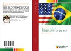 Bookcover of Business Judicial Reorganization - US and Brazil
