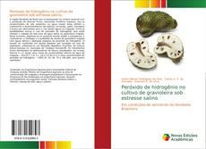 Buchcover von Peróxido de hidrogênio no cultivo de gravioleira sob estresse salino