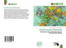 Bookcover of East Prussian Plebiscite